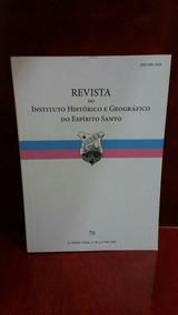 Revista Do Instituto Histórico E Geográfico Do Espírito Sant