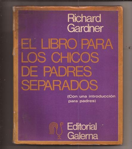El Libro Para Los Chicos De Padres Separados Gardner