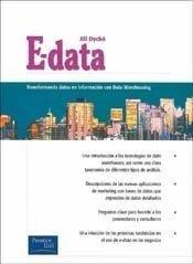 E Data Transformando Datos E Información Data Warehouse Bi