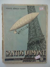 Santos Dumont - Renato Sêneca Fleury