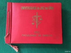 * Universidade De Juiz De Fora - Formandos De 62 - Direito *