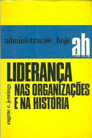 Liderança Nas Organizações E Na História Eugene (871)