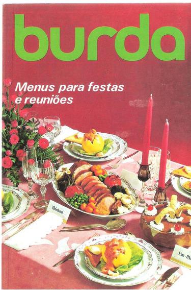 Burda - Menu Para Festas E Reuniões - Heloisa De Faria
