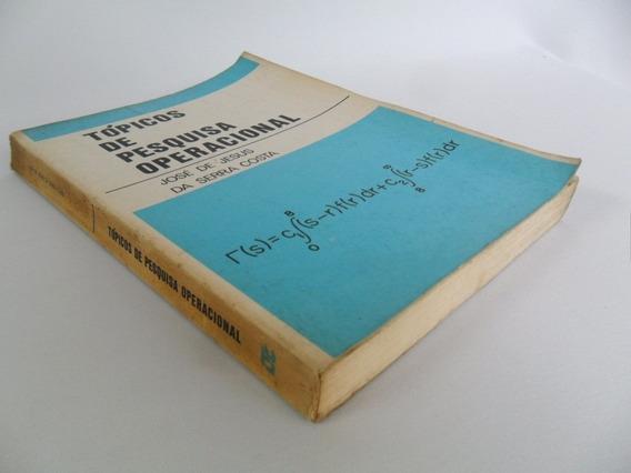 Livro Tópicos De Pesquisa Operacional Por José De Jesus 1973