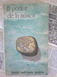 El Poder De La Música - Rodríguez Mujica