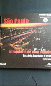 Livro São Paulo : A Trajetória De Uma Cidade Milton Parron