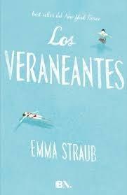 Los Veraneantes - Emma Straub - Ed B