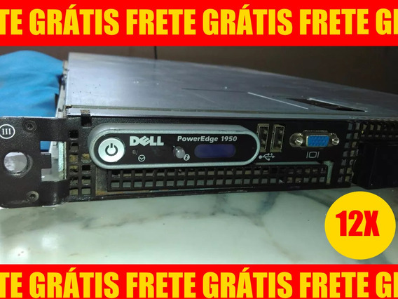 Servidor Poweredge 1950 Intel Dual Quad Xeon / Frete Gratis