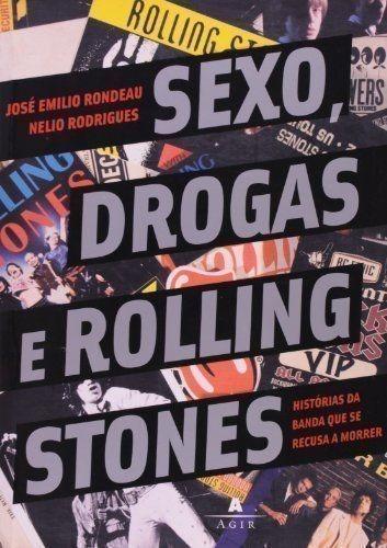 Sexo Drogas E Rolling Stones