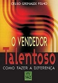 O Vendedor Talentoso - Como Fazer A Diferença