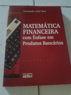 Matemática Financeira Com Ênfase Em Produtos Bancários Arman