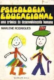 Psicologia Educacional - Uma Crônica Do Desenvolvimento Huma