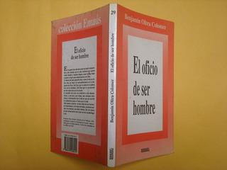Benjamín Oltra Colomer, El Oficio De Ser Hombre, Edicep, Esp