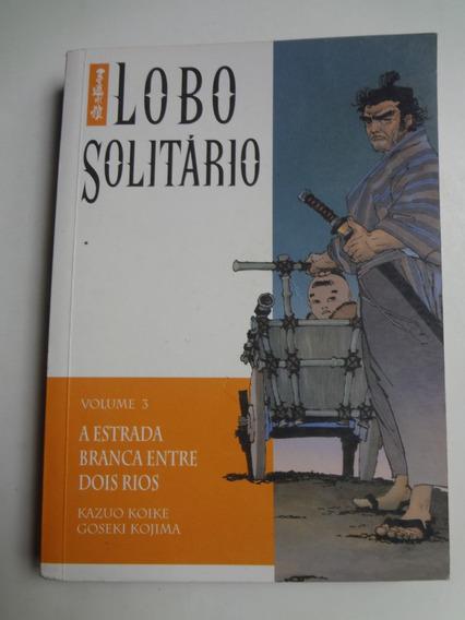 Mangá Lobo Solitário A Estrada Branca Entre Dois Rios Vol. 3