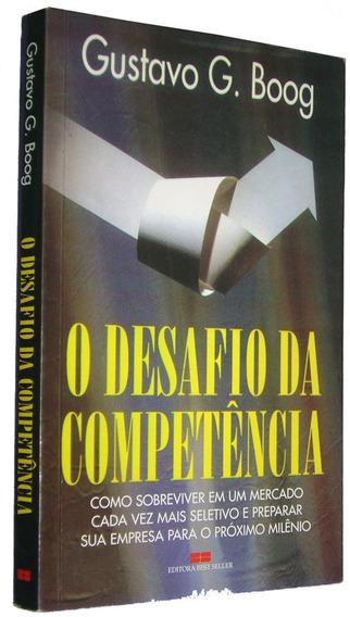 O Desafio Da Competencia Gustavo G. Boog Livro /
