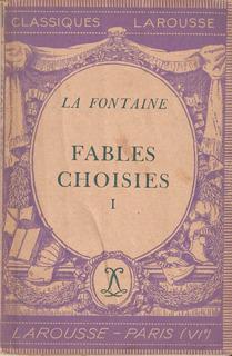 Fables Choisies 1 De La Fontaine. En Francés