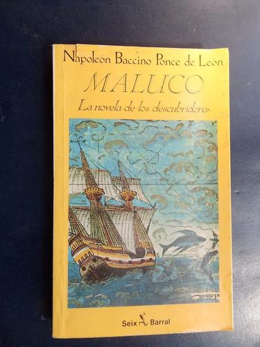 Maluco - Napoleón Baccino Ponce De León