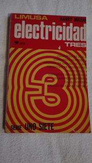 Libro Electricidad Tres, Harry Mileaf.