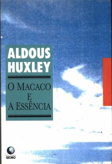 O Macaco E A Essência - Aldous Huxley