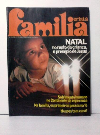 Revista Antiga Família Cristã N°576 Dez 1983
