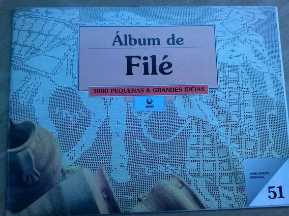 Fascículo 51 - Álbum De Filé 16 Páginas - Fora As 16 Dos Pon