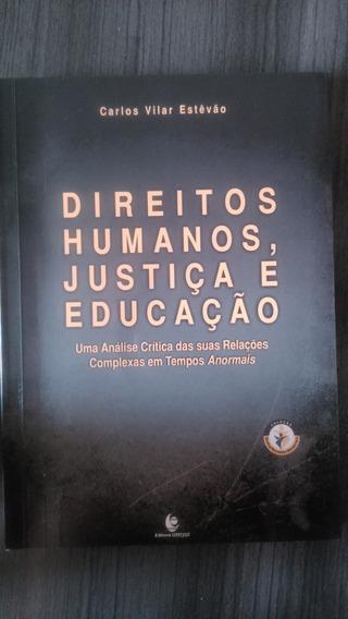 Livro Direitos Humanos, Justiça E Educação