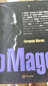 O Mago De Fernando Morais