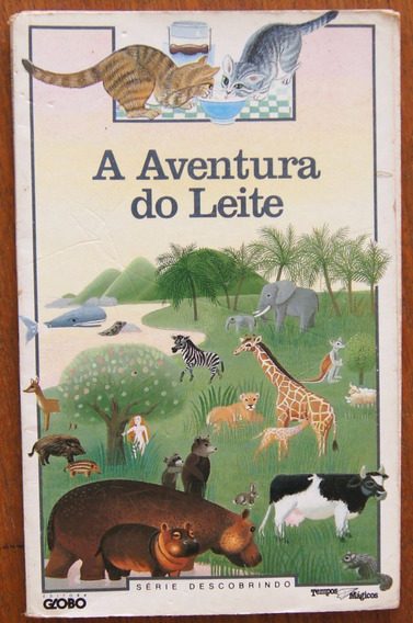 Livro A Aventura Do Leite Série Descobrindo