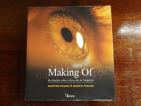 Livro Sobre Fotografia Making Of - Nikon Canon Sony Fuji