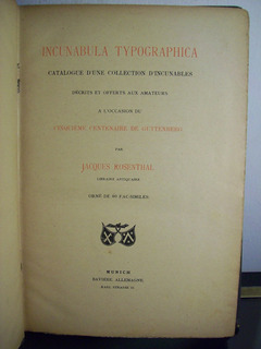 Adp Incunabula Typographica ( 2 Tomos En 1 Vol. ) Rosenthal