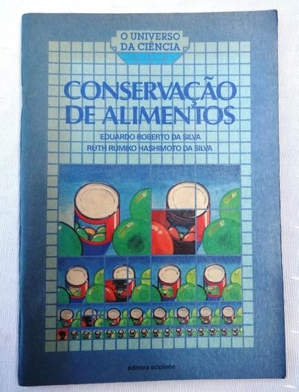 Conservação De Alimentos - Eduardo Roberto Da Silva - 1992