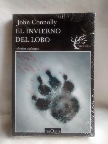 El Invierno Del Lobo John Connolly Tusquets Ed. Grande