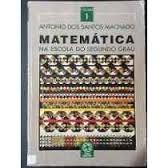 Matemática Na Escola Do Segundo Grau Volume 1