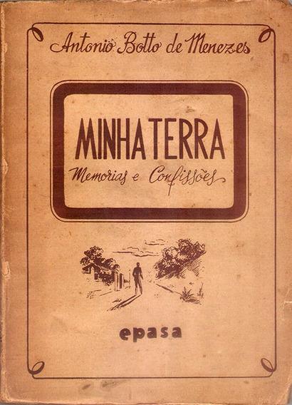 Livro Minha Terra Memórias E Confissões Paraíba 1944 Antonio