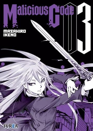 Manga Malicious Code Tomo 03 - Ivrea