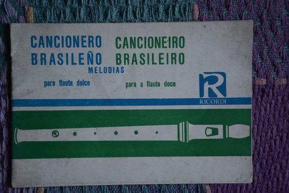 Cancionero Brasileño Para Flauta Dulce. (bilingüe) Ricordi