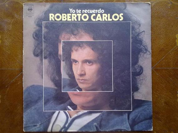 Roberto Carlos - Yo Te Recuerdo. Disco De Vinilo Lp