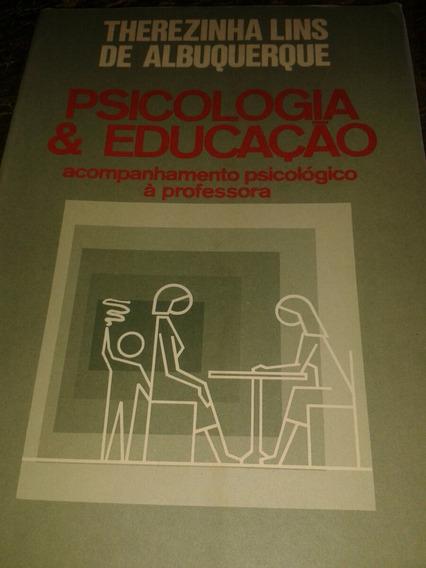 Psicologia E Educação-acompanhamento Psicológico A Professor