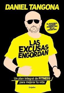 Las Excusas Engordan - Un Plan Integral De Fitness - Tangona