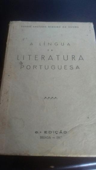 A Lingua E A Literatura Portuguesa -- 1963