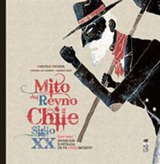 Mito Del Reyno De Chile Siglo Xx