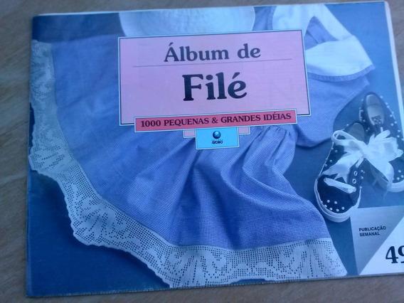 Fascículo 49 - Álbum De Filé 21 Páginas - Fora As 16 Dos Pon