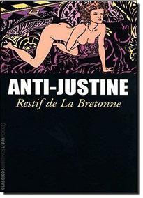 Anti-justine - Coleção L&pm Pocket Restif De La Bretonne