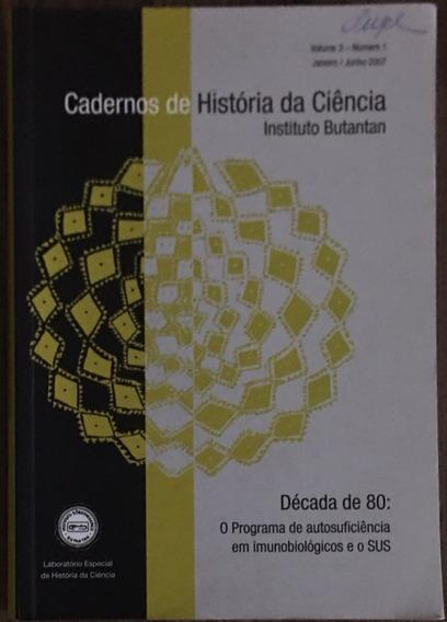 Instituto Butantan - Caderno De História Da Ciência.