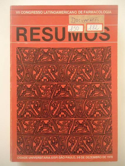 Livros Vii Congresso Latinoamericano De Farmacologia De 1978