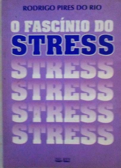 Livro O Fascínios Do Stress Promoção Só 10,00