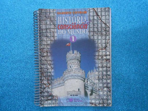 Livro História E Conciência Do Mundo- Gilberto Cotrim
