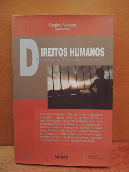 Livro Direitos Humanos Temas E Perspectivas Regina Novaes
