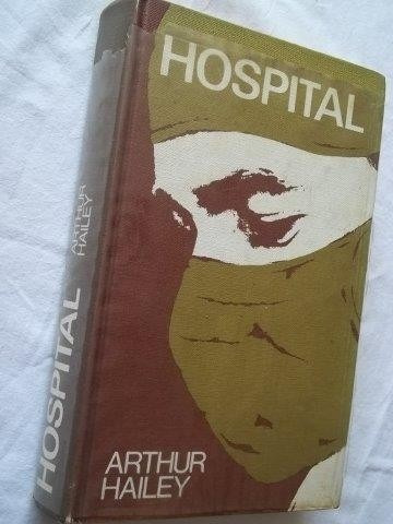 * Livro - Arthur Hailey - Hospital - Literatura Estrangeira