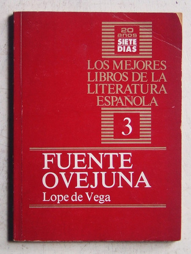 Fuenteovejuna / Lope De Vega (ed Siete Días 1987)